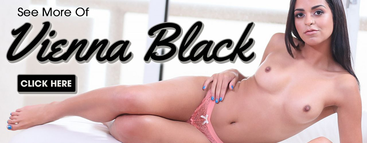 Vienna Black, beautiful, sexy and all a guy could ask for! Check her out now!