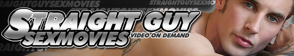 Click Here to return to Straight Guys - Gay Sex Videos, Watch straight guys having gay sex for the first time.