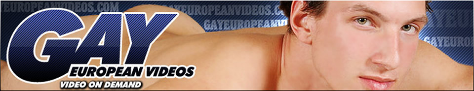Click Here to return to Gay European Porn Videos - Watch gay european gay porn videos online