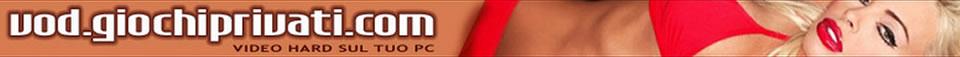 Click Here to return to Video on Demand - Giochi Privati