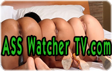 Click Here to return to Ass Watcher TV.com