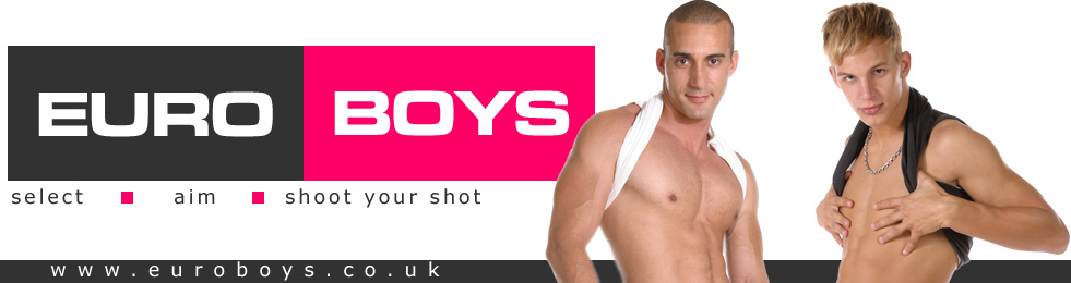 Click Here to return to EURO BOYS - GAY EURO BOY VIDEO