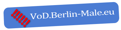 Click Here to return to Berlin Male Videos & DVD's - VoD.Berlin-Male.eu - Berlin Male VoD