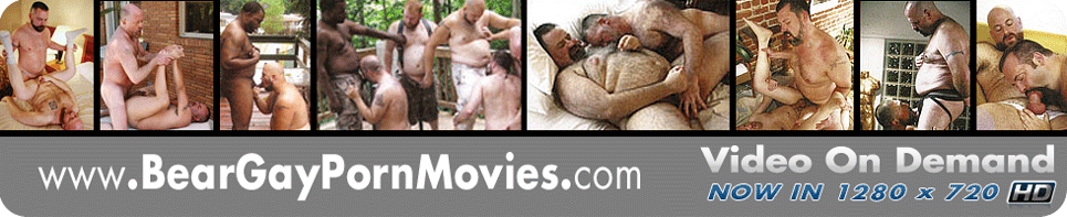 Click Here to return to Bear Gay Porn Movies