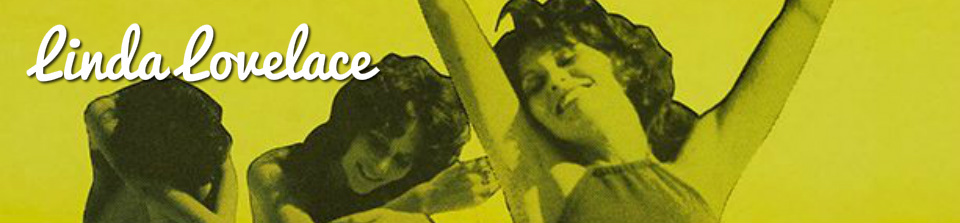 Click Here to return to Linda Lovelace VoD