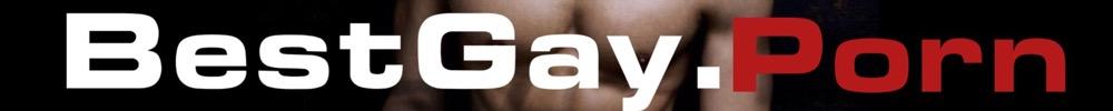 Click Here to return to Best Gay Porn (BestGayPorn)