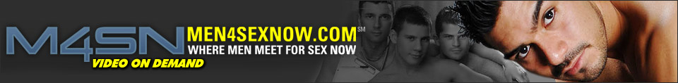 Click Here to return to Men4sexnow Pay Per View