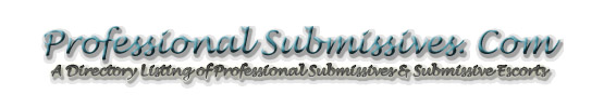 Click Here to return to The Professional Submissives Kinky Sex, Bondage, and Fetish Films