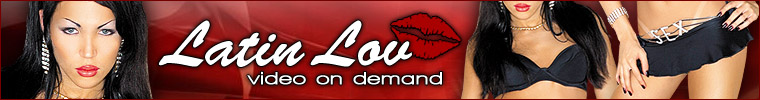 Click Here to return to Latin Lov Video On Demand
