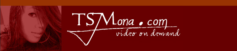 Click Here to return to TS Mona Video On Demand