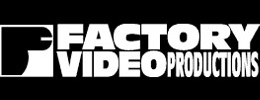 Factory Video Productions