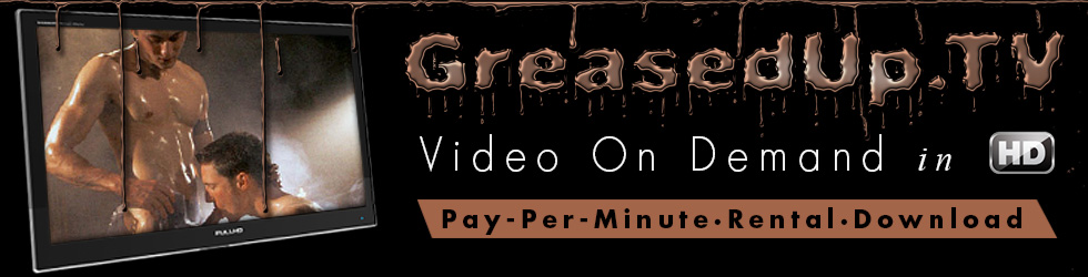 Click Here to return to Greased Up Online Movies