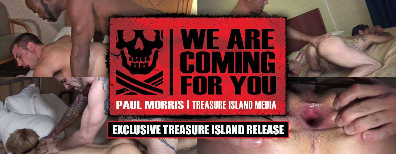 Treasure Island Media brings you another Cum Filled Adventure in We Are Coming For You!