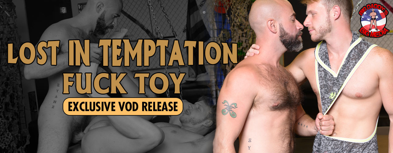 Alpha One Media and Big Daddy's Big Media bring you Lost In Temptation Fuck Toy!