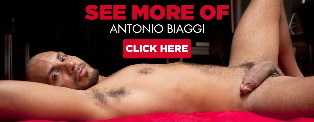 Antonio Biaggi is a hot hung uncut hispanic hunk you wont want to miss.