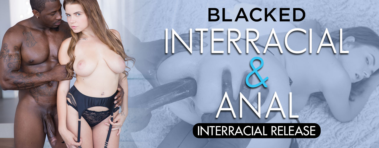 Blacked is proud to bring you Interracial Anal.