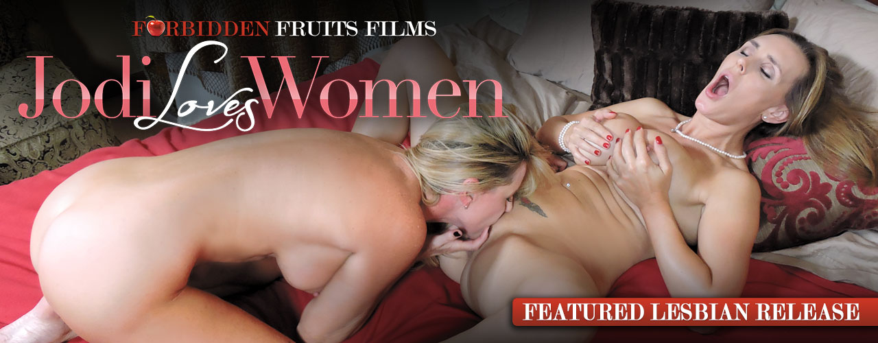 Forbidden Fruits Films brings you Jodi Loves Women.