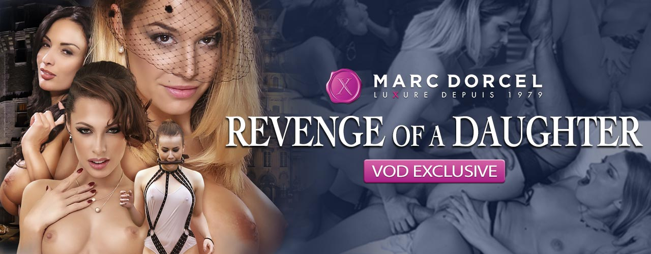 Marc Dorcel is proud to present Revenge Of A Daughter.