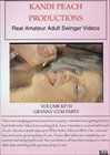 Kandi Peach Productions 53: Granny Cum Party