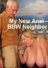 My New Anal BBW Neighbor