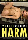 Yellowhore: Harm