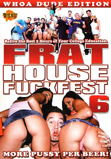 Frat House Fuckfest 6 cover