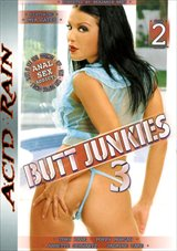 Butt Junkies 3