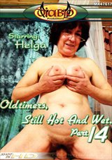 Oldtimers: Still Hot And Wet 14