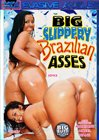 Big Slippery Brazilian Asses