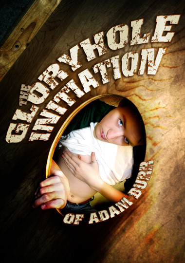 Gloryhole Initiation Of Adam Burr cover