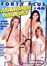 Forty Plus 48: Maximum Milfage