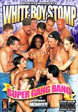 White Boy Stomp: Super Gang Bang