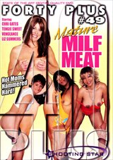 Forty Plus 49: Mature Milf Meat