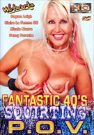 Fantastic 40's Squirting P.O.V.