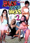Bus Stop Ho's 2