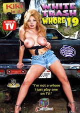 White Trash Whore 19: Kiki