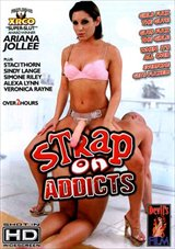 Strap On Addicts