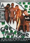 Give A Thug A Bone