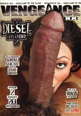 The Diesel Has Landed 2