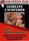 Lesbians Uncovered The Naked Truth