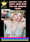 Alison's Full Cut Panty Show With GooGoo Gobbler Finish