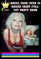 Angel Cash: Over 50 Raised Skirt Full Cut Panty Show