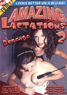 Amazing Lactations 2: Bondage