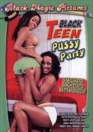Black Teen Pussy Party
