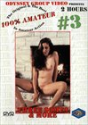 100 Percent Amateur 3: Three Somes And More