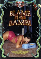Blame It On Bambi