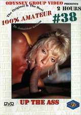 100 Percent Amateur 38: Up The Ass