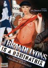 Miss Brandi Lyons Is A Dominatrix