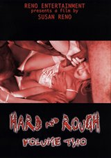 Hard And Rough 2