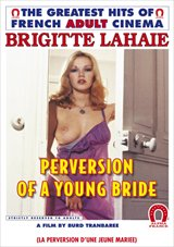 Perversion Of A Young Bride
